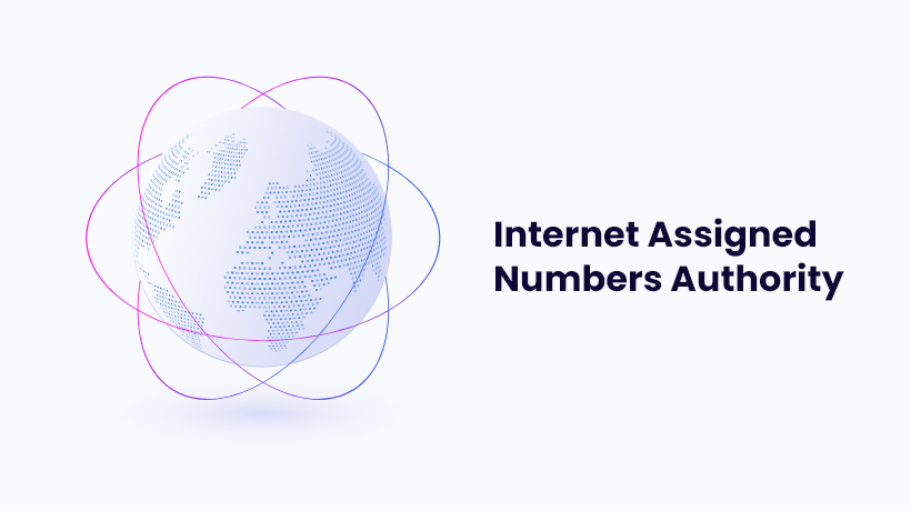 Internet Assigned Numbers Authority - IANA